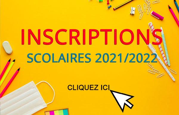 Inscriptions scolaire 2021-2022
